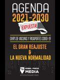 Agenda 2021-2030 Expuesta!: Chips de Vacunas y Pasaportes COVID-19, el Gran Reajuste y la Nueva Normalidad; Noticias No Divulgadas y Reales
