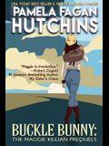 Buckle Bunny: The Maggie Killian Prequels: A Maggie Killian Texas-to-Wyoming Box Set