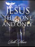 Jesus the One and Only - Bible Study Book
