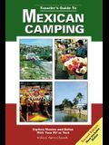 Travelers Guide to Mexican Camping: Explore Mexico and Belize with Your RV or Tent