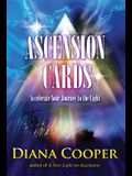 Ascension Cards: Accelerate Your Journey to the Light [With Book(s)]