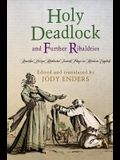 Holy Deadlock and Further Ribaldries: Another Dozen Medieval French Plays in Modern English