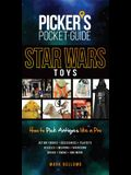 Picker's Pocket Guide: Star Wars Toys: How to Pick Antiques Like a Pro
