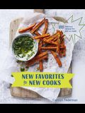New Favorites for New Cooks: 50 Delicious Recipes for Kids to Make