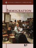 Immigration (Opposing Viewpoints in World History)