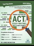 Winning Strategies For ACT Essay Writing: With 15 Sample Prompts