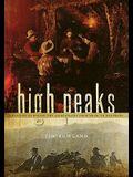 High Peaks: A History of Hiking the Adirondacks from Noah to Neoprene