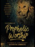 The Dynamics of Prophetic Worship: Sounds That Change Atmospheres, Release Glory, and Usher in Miracles