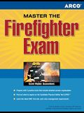 Master the Firefighter Exam: Targeting Test Prep to Jump-Start Your Career