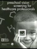 Preschool Vision Screening for Healthcare Professionals
