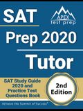 SAT Prep 2020 Tutor: SAT Study Guide 2020 and Practice Test Questions Book [2nd Edition]