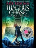 Magnus Chase and the Gods of Asgard, Book 2 the Hammer of Thor (Magnus Chase and the Gods of Asgard, Book 2)