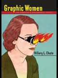 Graphic Women: Life Narrative and Contemporary Comics