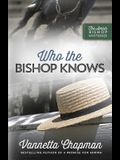 Who the Bishop Knows, 3