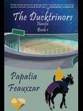 The Ducktrinors: Hanifa Book 1