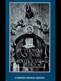 St. Thomas Aquinas on Politics and Ethics