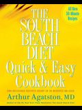 The South Beach Diet Quick and Easy Cookbook: 200 Delicious Recipes Ready in 30 Minutes or Less