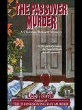 The Passover Murder: A Christine Bennett Mystery