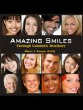 Amazing Smiles Through Cosmetic Dentistry