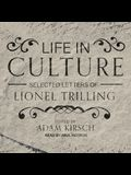 Life in Culture Lib/E: Selected Letters of Lionel Trilling