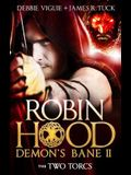 The Two Torcs: Robin Hood: Demon Bane 2