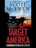 Target America, 2: A Sniper Elite Novel
