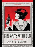 Girl Waits with Gun, Volume 1