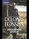Roughshod Justice