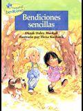 Bendiciones Sencillas = Simple Blessings (Pequenas Bendiciones) (Spanish Edition)