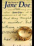 My Name is Jane Doe: book one