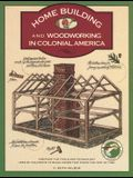 Homebuilding and Woodworking, First Edition