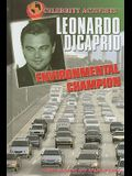 Leonardo DiCaprio: Environmental Champion