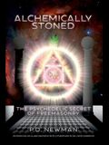 Alchemically Stoned: The Psychedelic Secret of Freemasonry