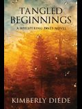 Tangled Beginnings: A Whispering Pines Novel
