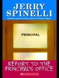 Report to the Principal's Office!
