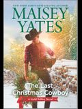 The Last Christmas Cowboy: A Holiday Romance