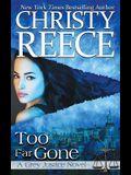 Too Far Gone: A Grey Justice Novel