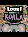 Look! There's a Koala: Look and Find Book