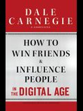 How to Win Friends and Influence People in th