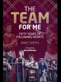The Team for Me: Fifty Years of Following Hearts