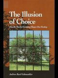 The Illusion of Choice: How the Market Economy Shapes Our Destiny