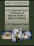 U.S. Supreme Court Transcript of Record Smith V. State of Indiana