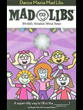 Dance Mania Mad Libs
