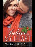 Believe in My Heart
