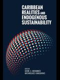 Caribbean Realities and Endogenous Sustainability