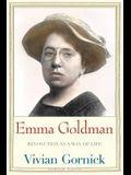 Emma Goldman: Revolution as a Way of Life