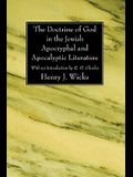 The Doctrine of God in the Jewish Apocryphal and Apocalyptic Literature