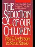 Seduction of Our Children