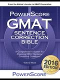 The Powerscore GMAT Sentence Correction Bible: A Comprehensive System for Attacking GMAT Sentence Correction Questions