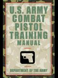 U.S. Army Combat Pistol Training Manual